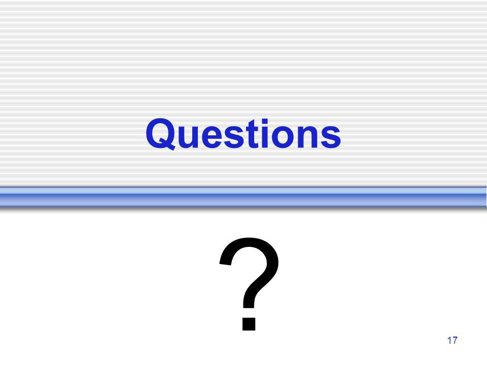 17 Questions ?