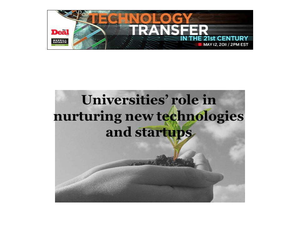Universities' role in nurturing new technologies and startups