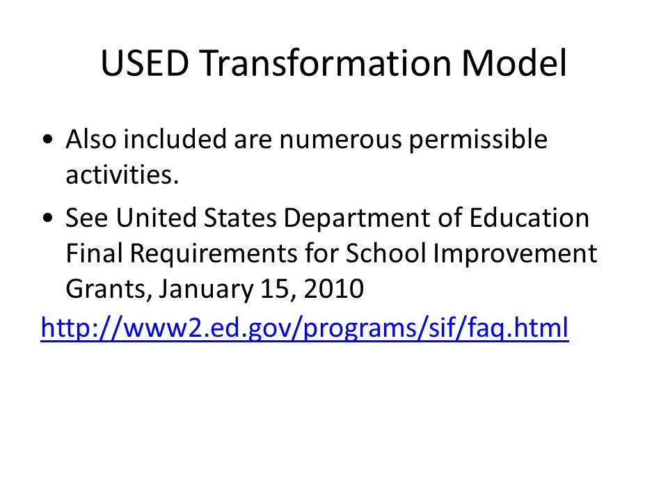 USED Transformation Model Also included are numerous permissible activities.