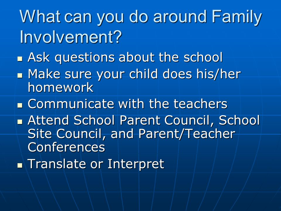 What can you do around Family Involvement.