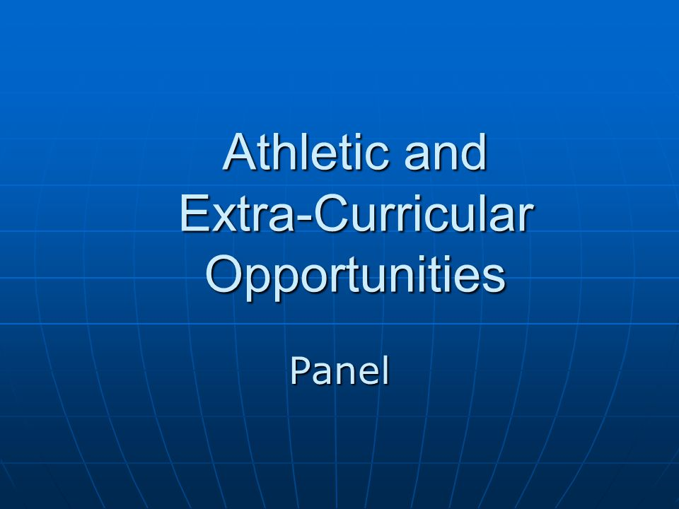 Athletic and Extra-Curricular Opportunities Panel