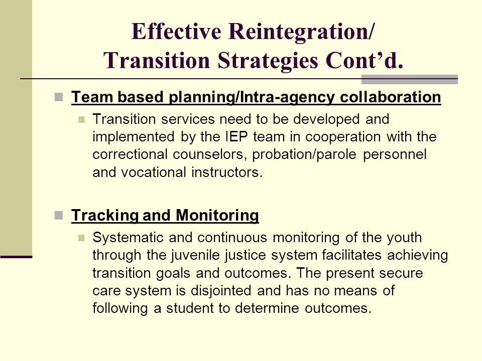 Effective Reintegration/ Transition Strategies Cont'd.