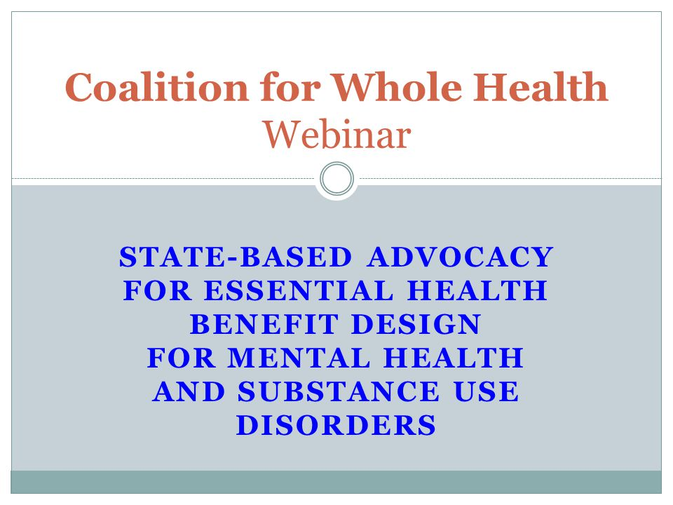 What We Are Looking For (Continued) Adequate provider networks Do the networks include the providers who will be essential for persons with Substance Use Disorder and Mental Illness.