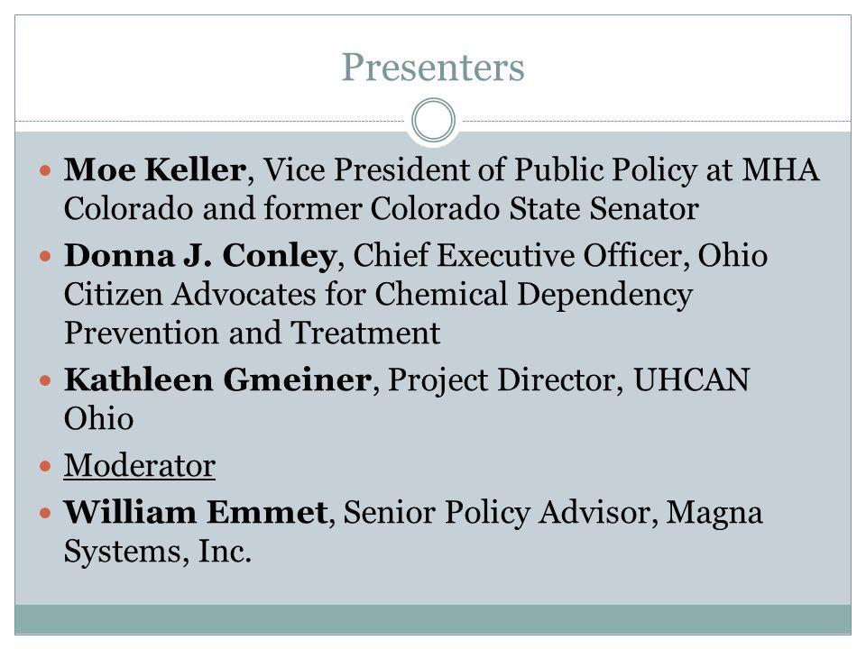Presenters Moe Keller, Vice President of Public Policy at MHA Colorado and former Colorado State Senator Donna J. Conley, Chief Executive Officer, Ohi