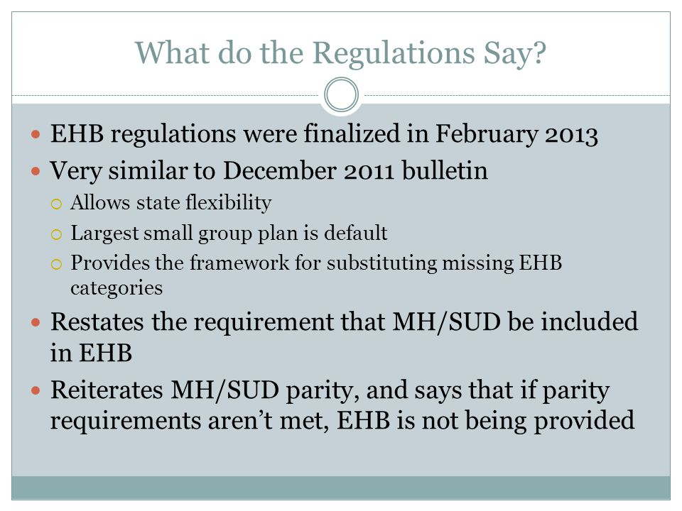 What else do the Regulations Say.