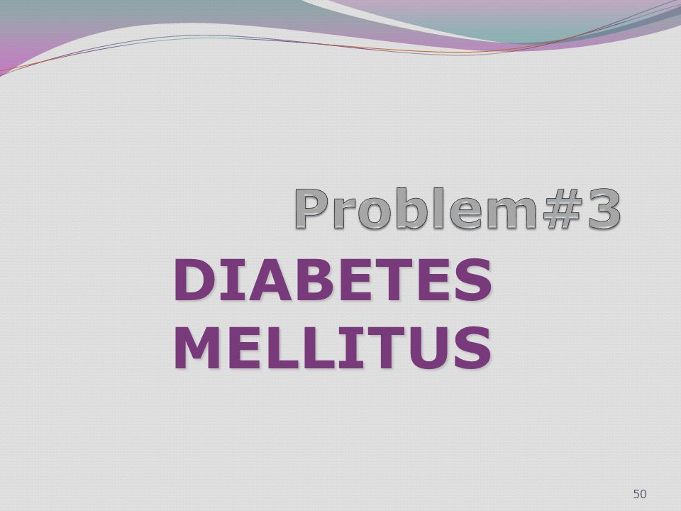 DIABETES MELLITUS 50
