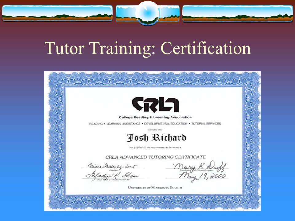 Tutor Training: Certification