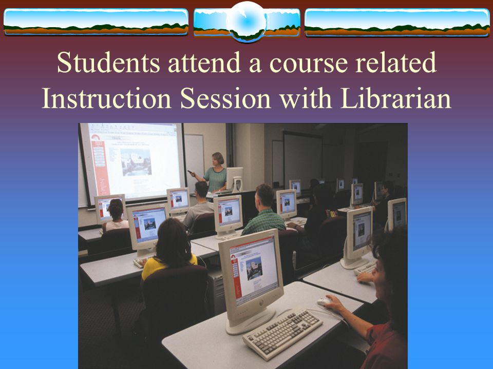 Students attend a course related Instruction Session with Librarian