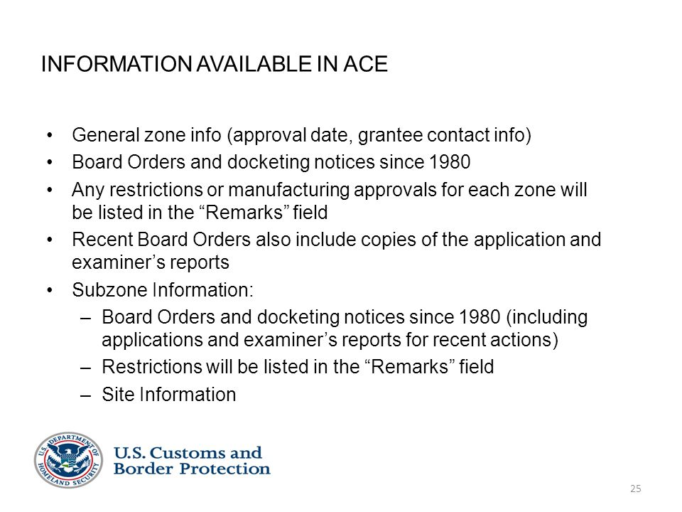 25 INFORMATION AVAILABLE IN ACE General zone info (approval date, grantee contact info) Board Orders and docketing notices since 1980 Any restrictions or manufacturing approvals for each zone will be listed in the Remarks field Recent Board Orders also include copies of the application and examiner's reports Subzone Information: –Board Orders and docketing notices since 1980 (including applications and examiner's reports for recent actions) –Restrictions will be listed in the Remarks field –Site Information