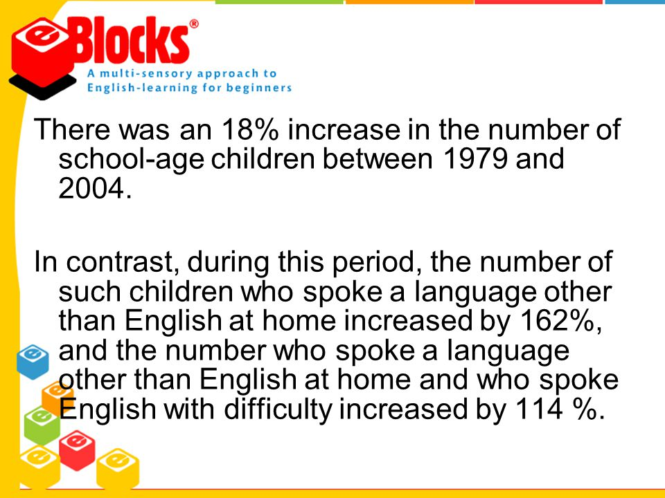 There was an 18% increase in the number of school-age children between 1979 and 2004. In contrast, during this period, the number of such children who