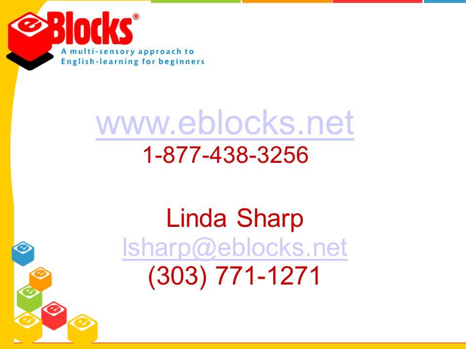 www.eblocks.net 1-877-438-3256 Linda Sharp lsharp@eblocks.net (303) 771-1271