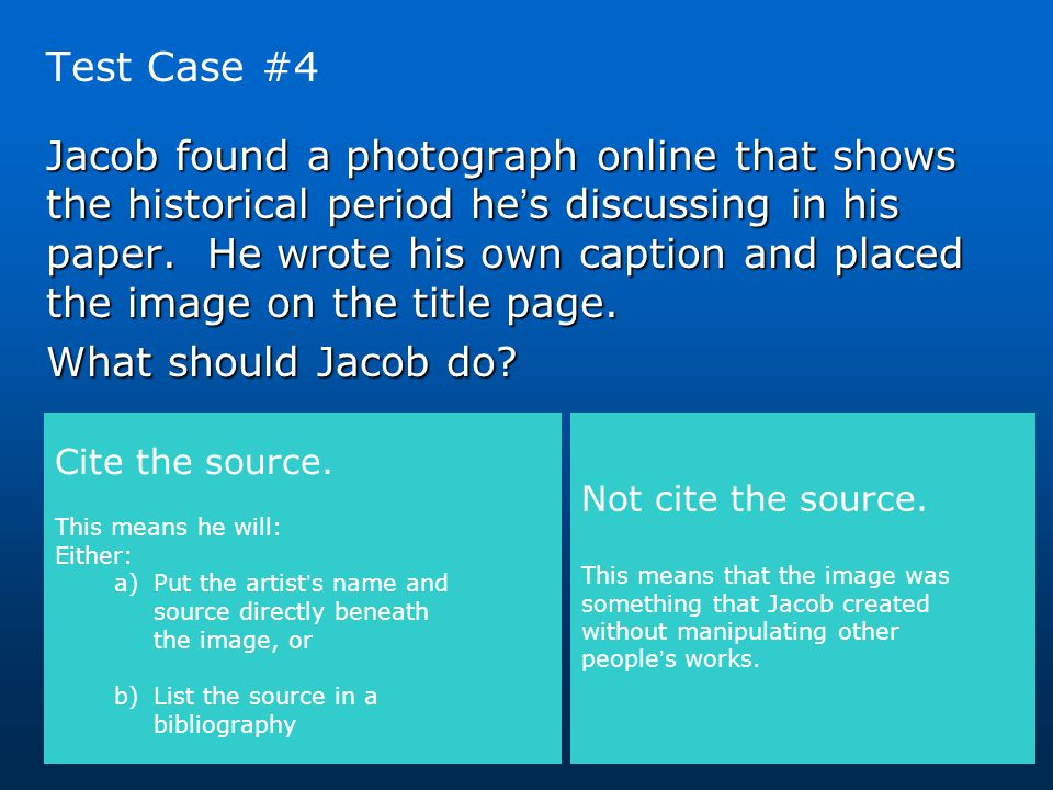 Test Case #4 Jacob found a photograph online that shows the historical period he's discussing in his paper. He wrote his own caption and placed the im
