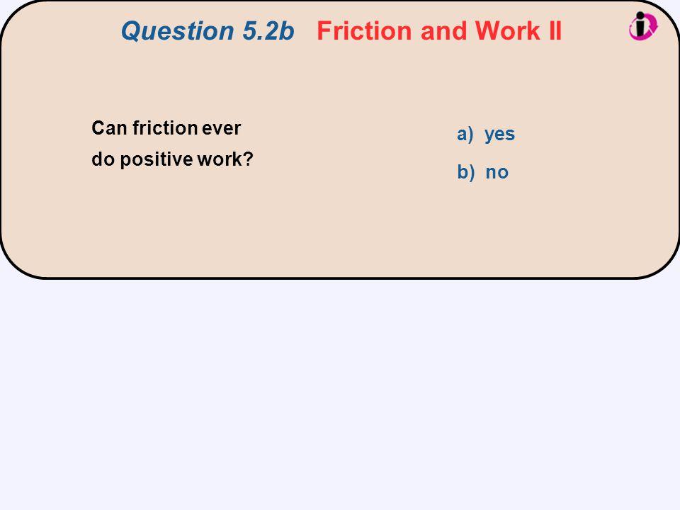 F d = W net =  KE = 0 – mv 2, and thus,  F  d = mv 2.