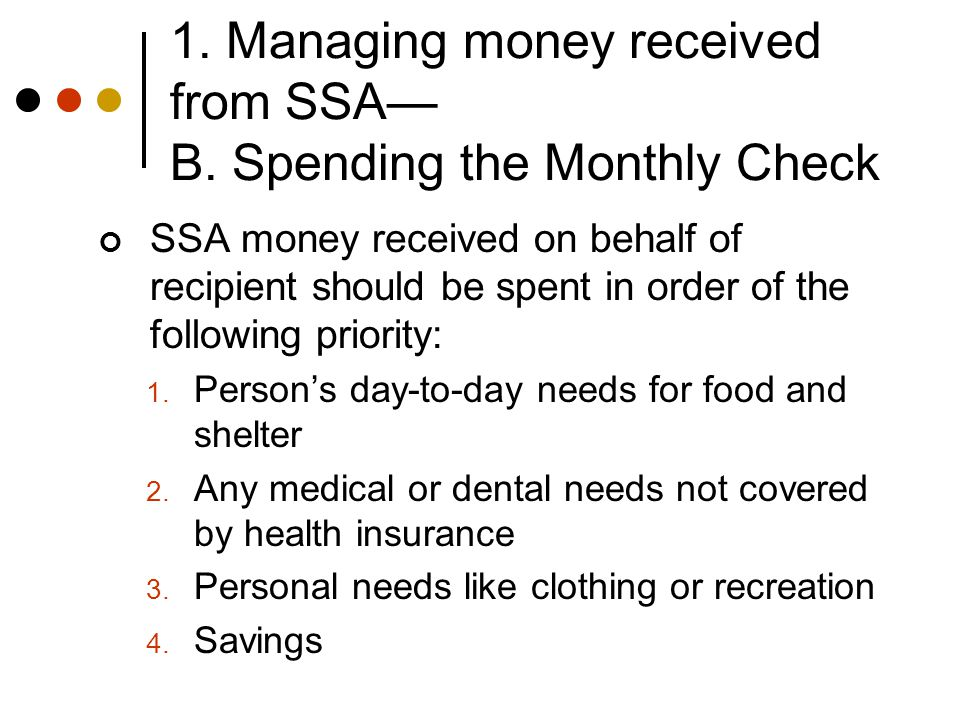 1. Managing money received from SSA— B.
