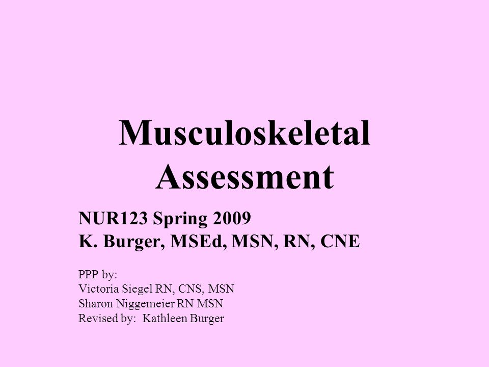 Physical Examination Elbow- bend elbow 70 degrees, inspect and palpate posterior surface Note- medial and lateral condyles of humerus and olecranon process of ulna ROM and muscle strength: Flexion and Extension Supination and Pronation Test muscle strength; flexion/extension