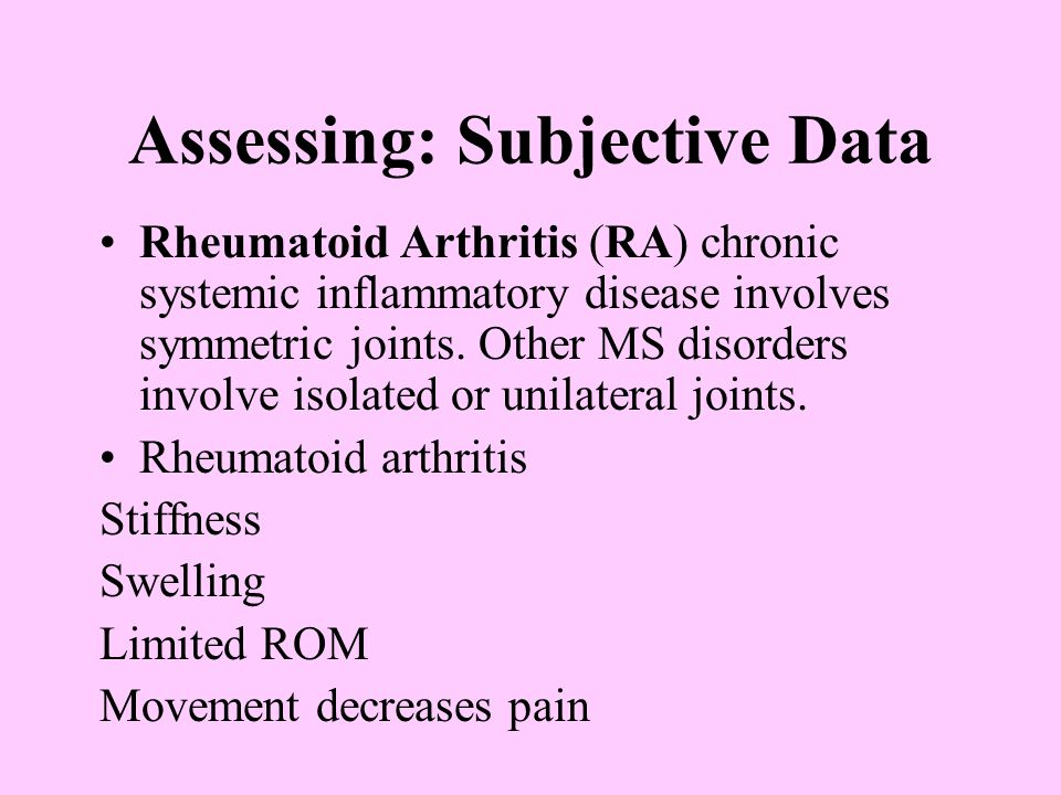 Physical Examination Assess upper and lower extremities for: Overall size, symmetry Gross deformity Bony enlargement Alignment Symmetry of length and position