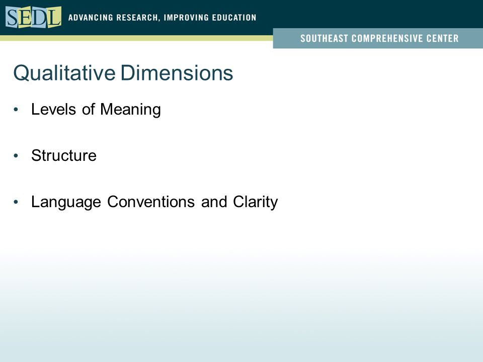 Qualitative Dimensions Levels of Meaning Structure Language Conventions and Clarity