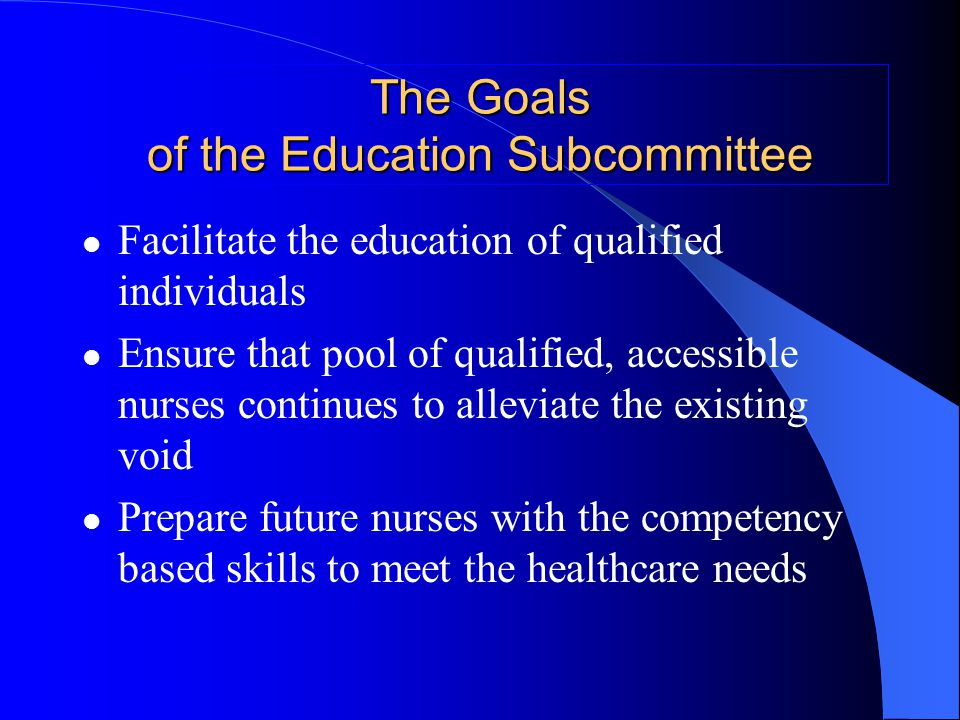 The Education Subcommittee Report Chair: Patricia Watts-Kelley Vice Chair: Peggy Soderstrom