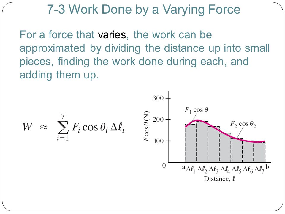 7-4 Kinetic Energy and the Work-Energy Principle Example 7-8: Work on a car, to increase its kinetic energy.