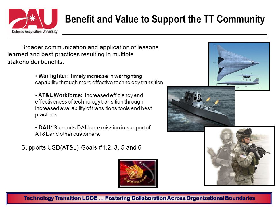 AT&L Goal 4: Cost-effective Joint Logistics Support for the Warfighter Outcomes 4.1.