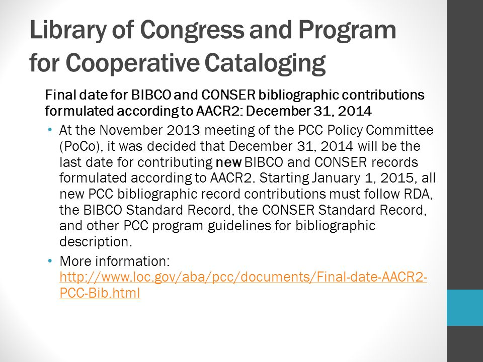 Read: BIBCO (LC Program for Monographic Cataloging) PCC RDA BIBCO Standard Record (BSR) Metadata Application Profile - updated April 2014 http://www.loc.gov/aba/pcc/scs/documents/PCC-RDA- BSR.pdf http://www.loc.gov/aba/pcc/scs/documents/PCC-RDA- BSR.pdf Word version also: http://www.loc.gov/aba/pcc/bibco/index.html http://www.loc.gov/aba/pcc/bibco/index.html Useful document.