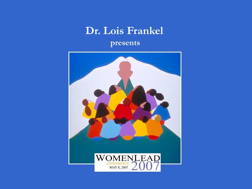 Dr. Lois Frankel presents