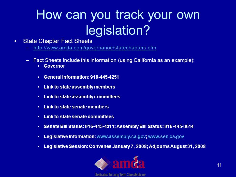 11 How can you track your own legislation? State Chapter Fact Sheets –http://www.amda.com/governance/statechapters.cfmhttp://www.amda.com/governance/s