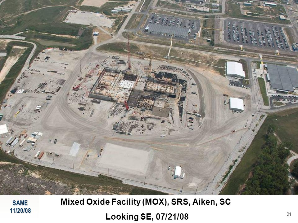 SAME11/20/08 21 Mixed Oxide Facility (MOX), SRS, Aiken, SC Looking SE, 07/21/08