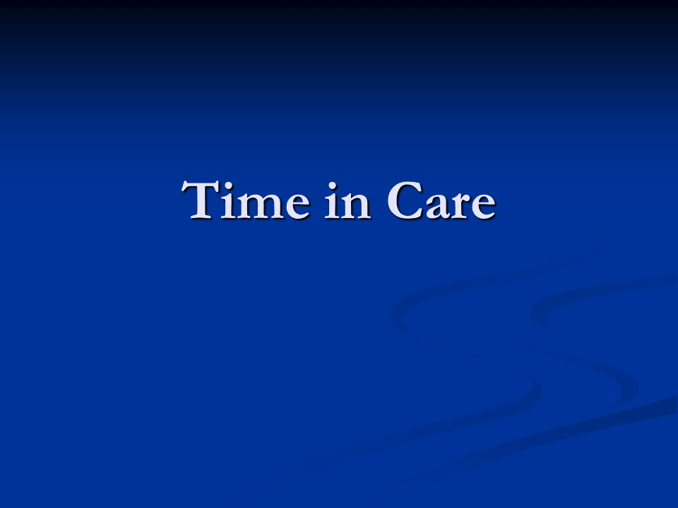 Time in Care