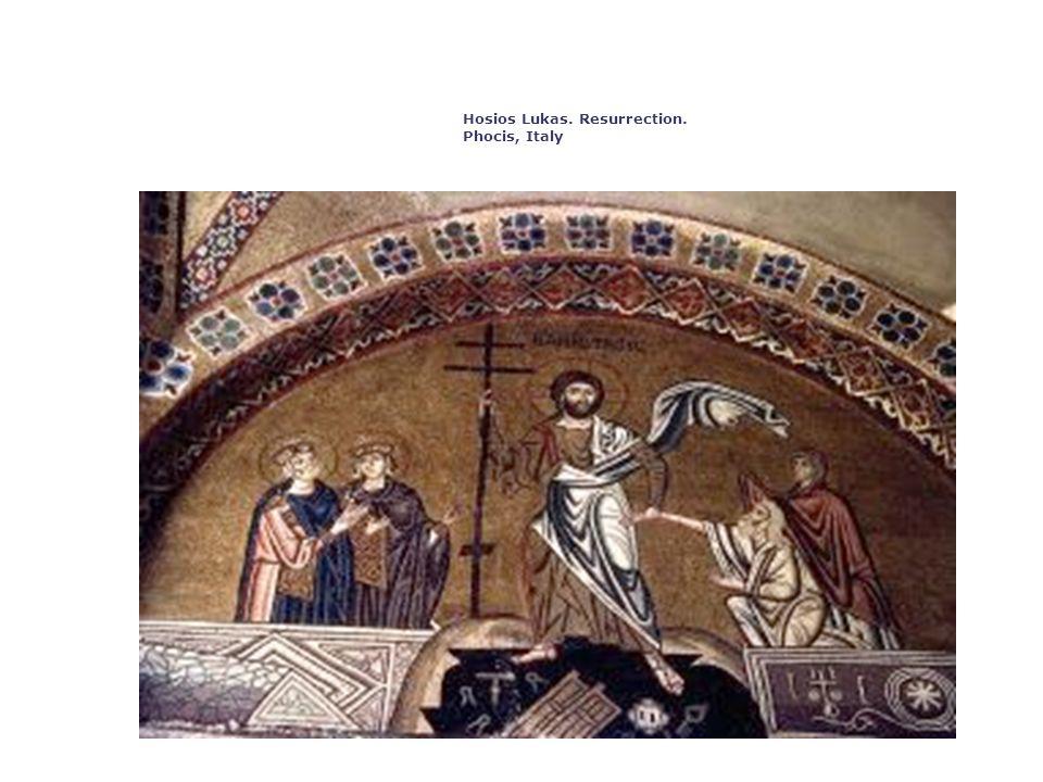 Hosios Lukas. Resurrection. Phocis, Italy