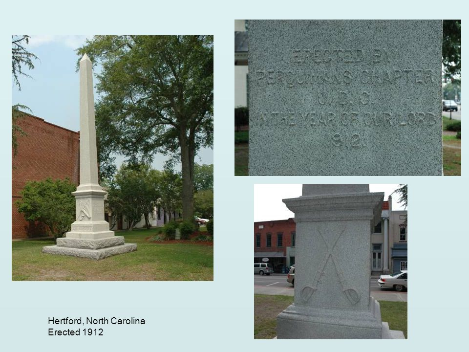 Hertford, North Carolina Erected 1912