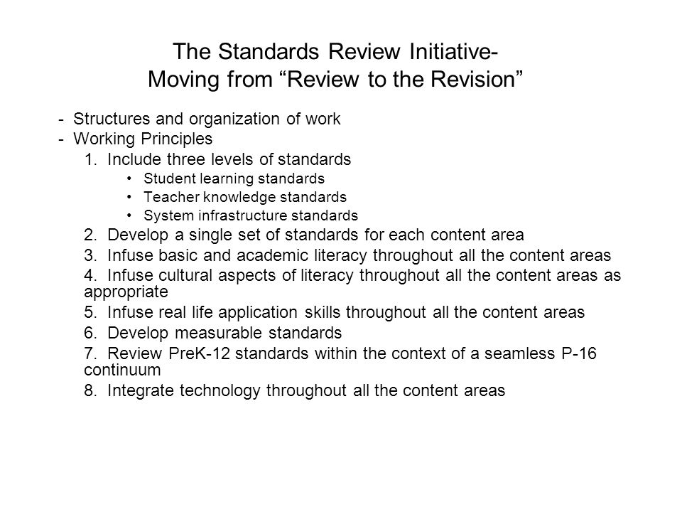 "The Standards Review Initiative- Moving from ""Review to the Revision"" - Structures and organization of work - Working Principles 1. Include three leve"