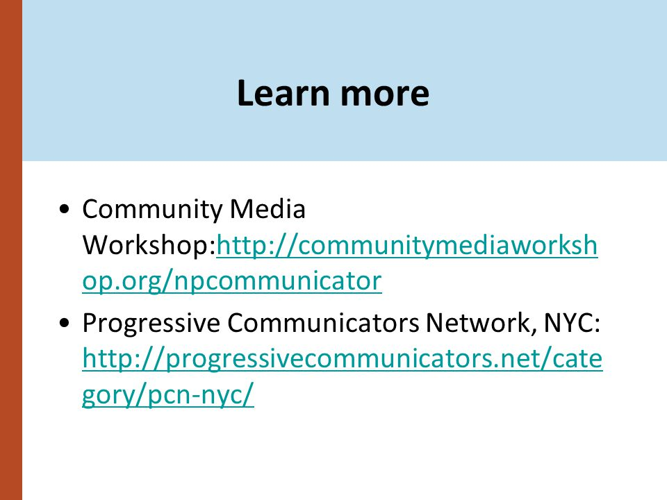 Learn more Community Media Workshop:http://communitymediaworksh op.org/npcommunicatorhttp://communitymediaworksh op.org/npcommunicator Progressive Com