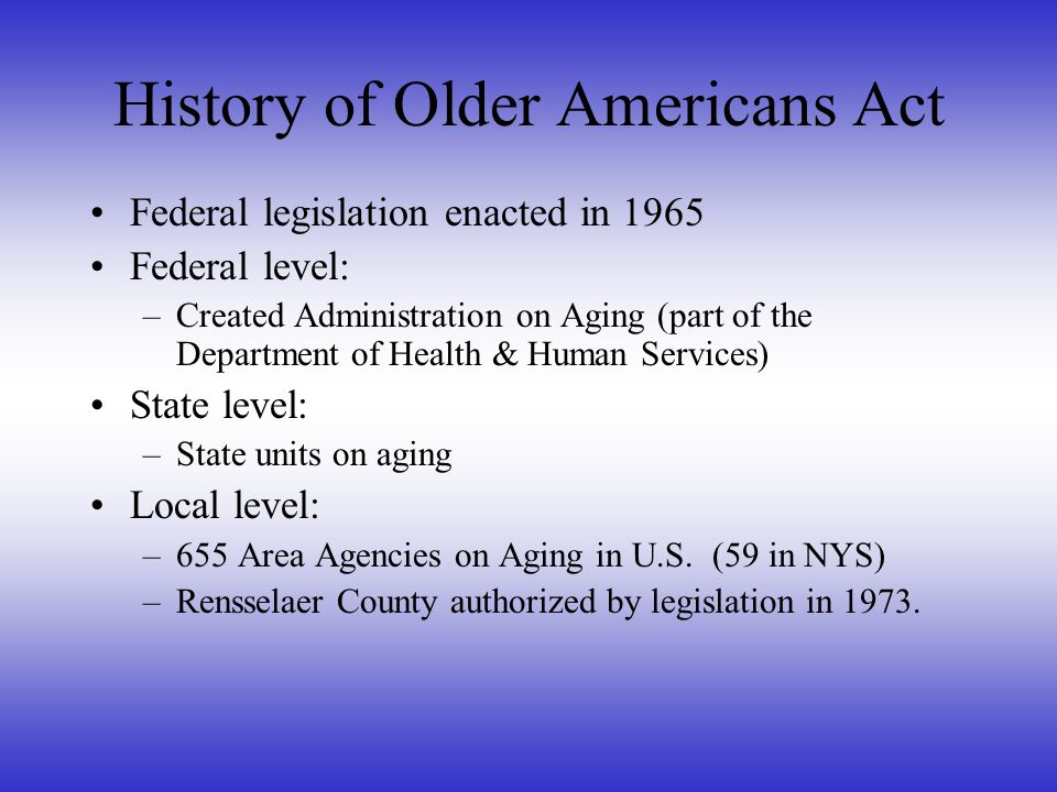 Overview of OFA Definition of an Office for the Aging: Mission: We perform three important activities for persons aged 60 and over: -What we do -What we're called -Identify/create -Administer -Advocate A A A