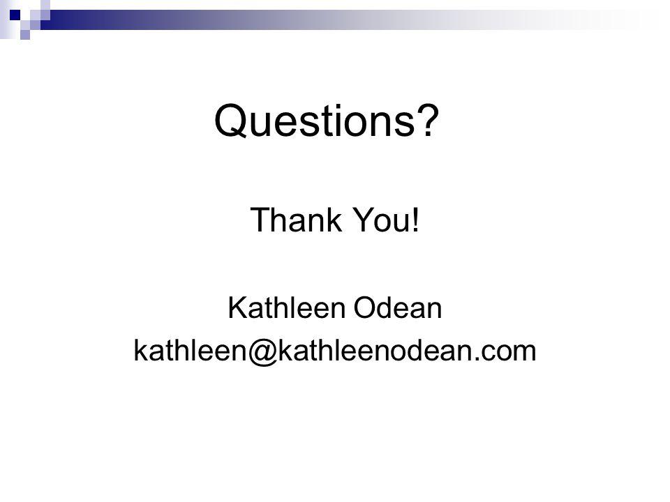 Thank You! Kathleen Odean kathleen@kathleenodean.com Questions