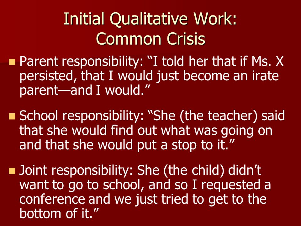 Parent responsibility: I told her that if Ms.