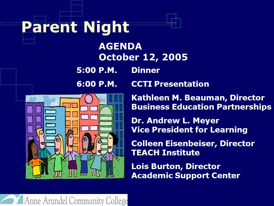 Parent Night 5:00 P.M.Dinner 6:00 P.M.CCTI Presentation Kathleen M.