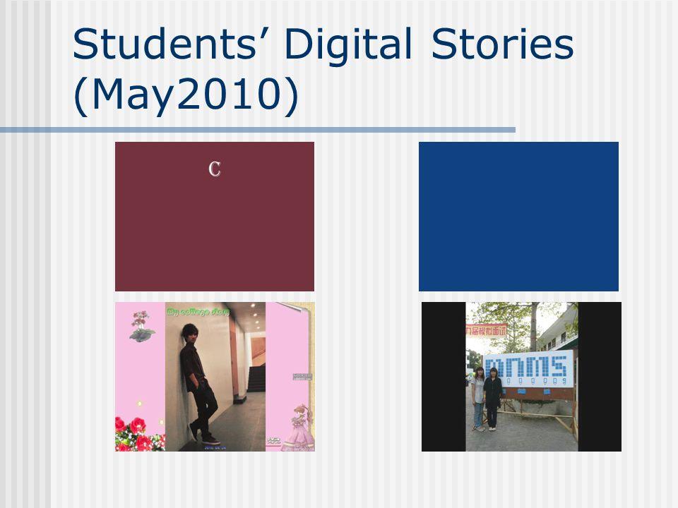 Students' Digital Stories (May2010)