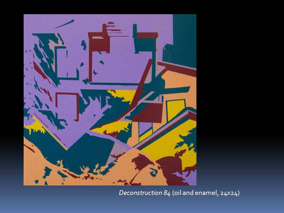 Deconstruction 84 (oil and enamel, 24x24)