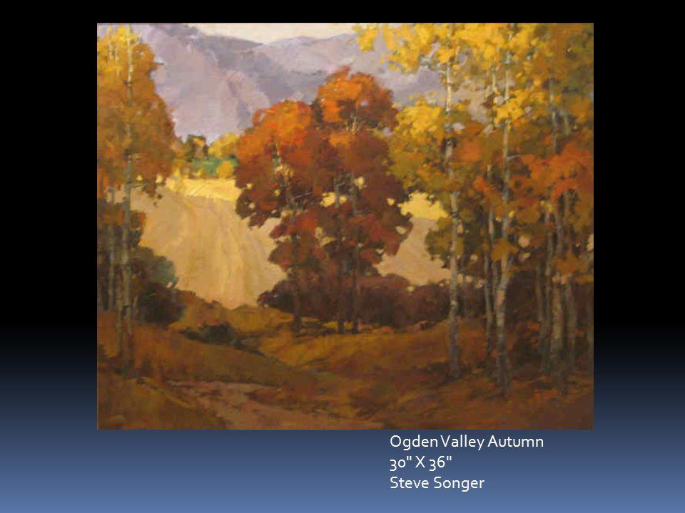 Ogden Valley Autumn 30 X 36 Steve Songer