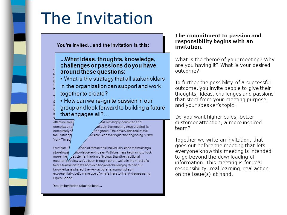 The Invitation You're Invited…and the Invitation is this: What ideas, thoughts, knowledge, challenges or passions do you have around these questions: What is the strategy that all stakeholders in the organization can support and work together to create.