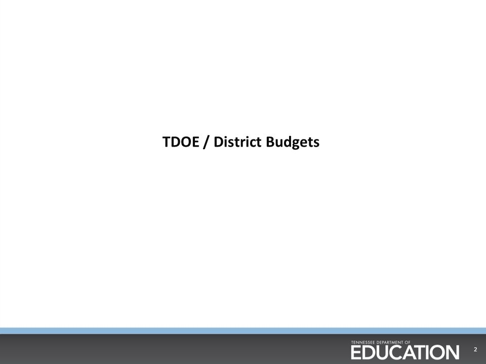 TDOE / District Budgets 2