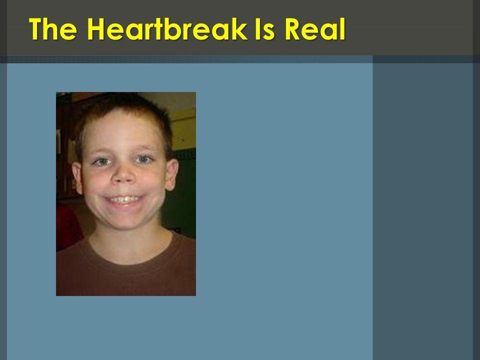The Heartbreak Is Real