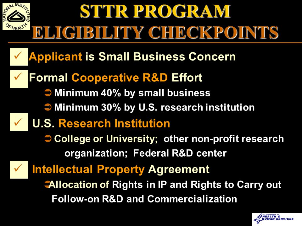 Applicant is Small Business Concern Formal Cooperative R&D Effort Ü Minimum 40% by small business Ü Minimum 30% by U.S.