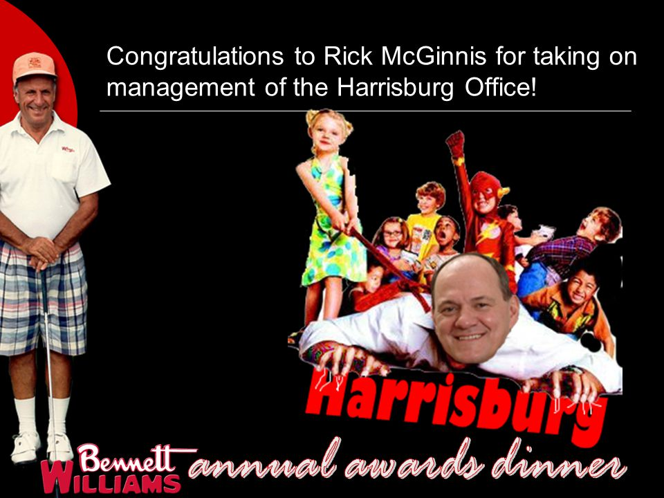 Congratulations to Rick McGinnis for taking on management of the Harrisburg Office!