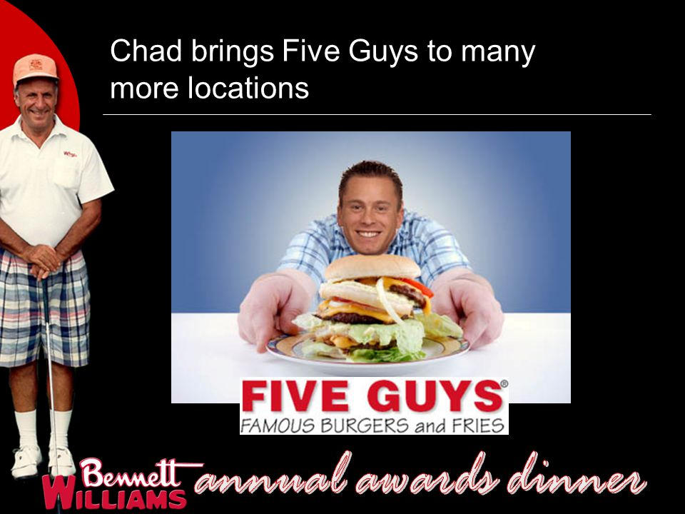 Chad brings Five Guys to many more locations