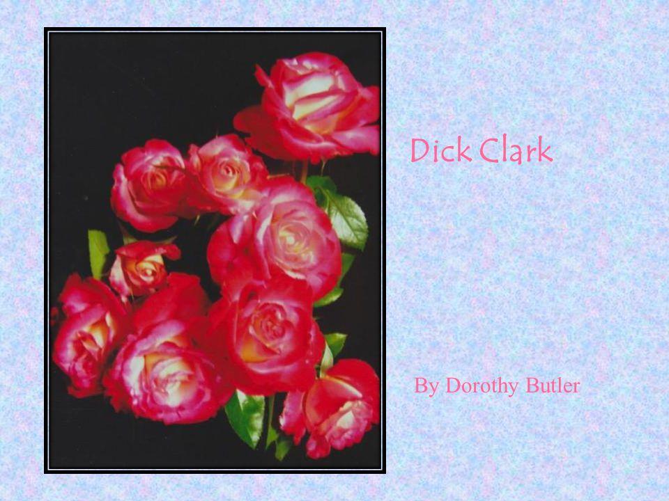 Dick Clark By Dorothy Butler