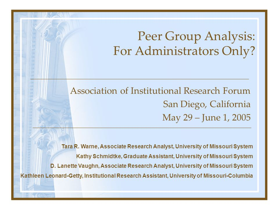 Peer Group Analysis: For Administrators Only.