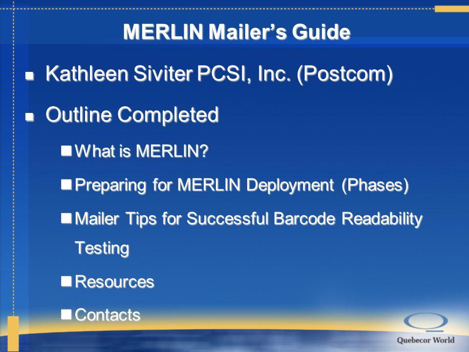 Kathleen Siviter PCSI, Inc. (Postcom) Kathleen Siviter PCSI, Inc.