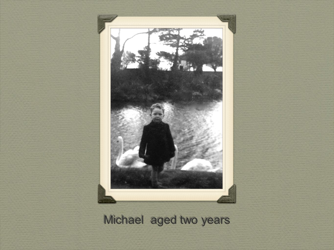 Michael aged two years